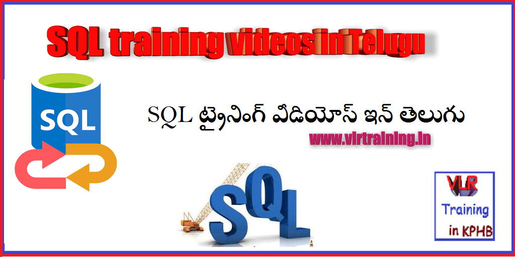 sql training videos in telugu vlrtraining