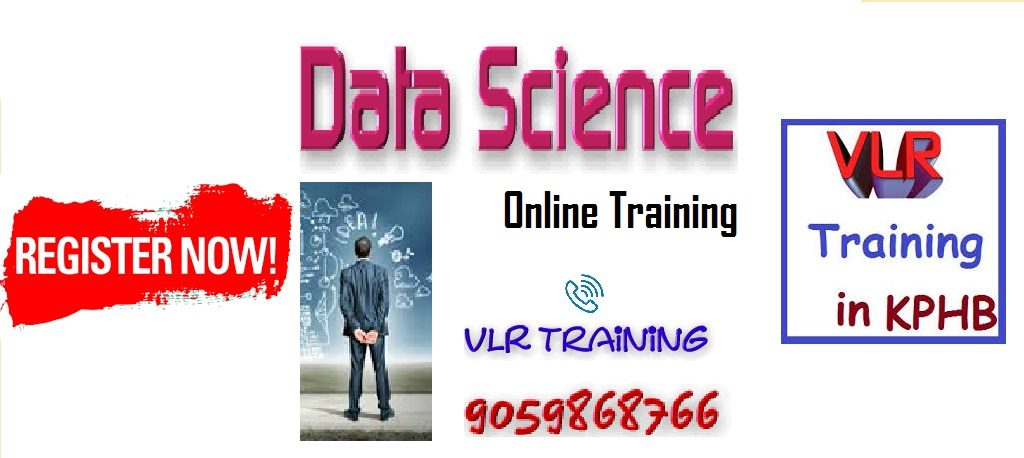 Data science training Hyderabad vlr training