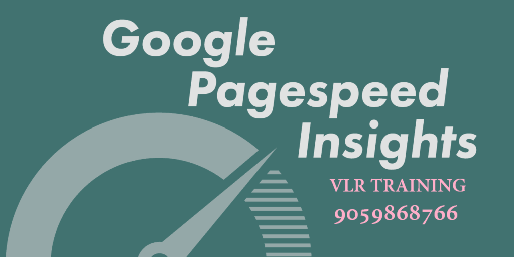 google pages peed insights VLR Technologies